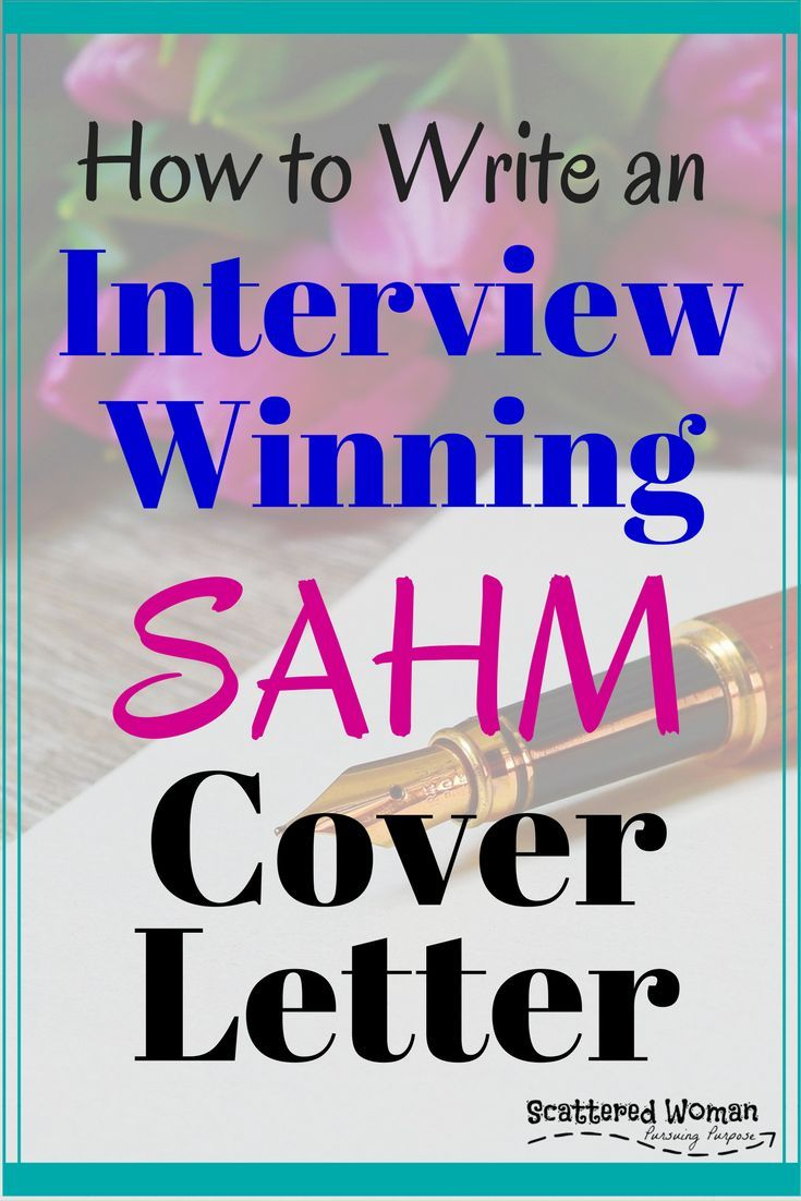 How To Write An InterviewWinning Sahm Cover Letter