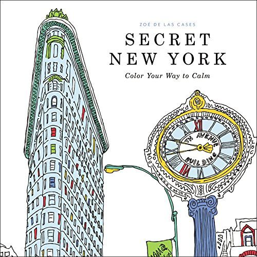 Find This Pin And More On Adult Coloring Books By TechChef4u Secret New York Color Your Way To Calm Zoe De Las Cases