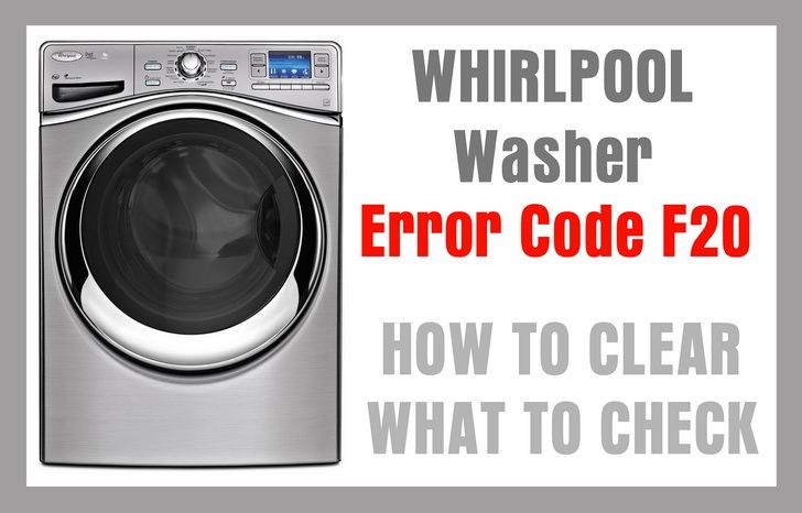 Whirlpool Washer Error Code F20 Troubleshooting Front