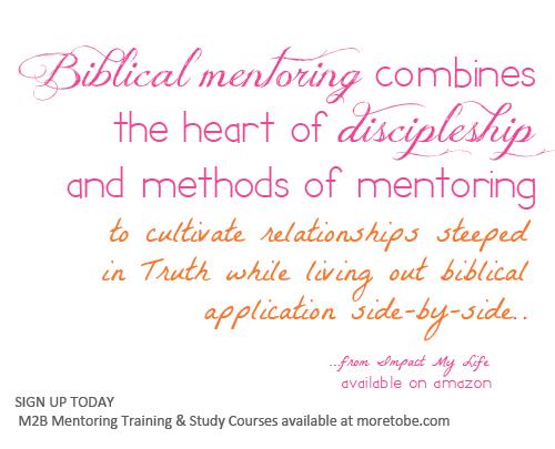 Mentoring Mondays Biblical Mentoring Is Discipleship More To Be Mentor Discipleship Mentor Program
