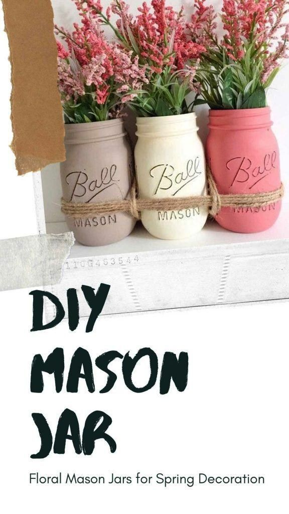 Mason Jars for Spring Decoration Click to check out these easy to do Mason Jars Distressed and dishwasher proofClick to check out these easy to do Mason Jars Distressed a...