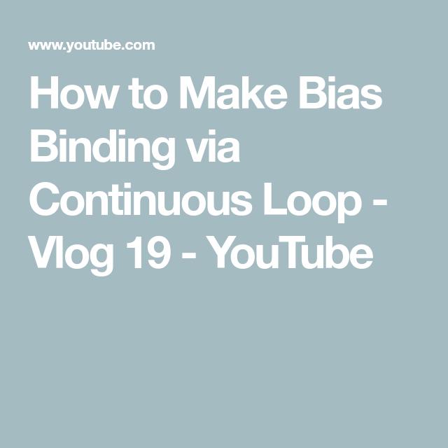 How To Make Bias Binding Via Continuous Loop