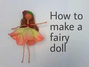How To Make a Flower Fairy Doll | Easy Doll Making Tutorial | DIY - YouTube #dollmaking