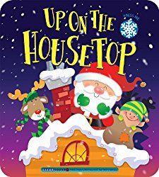 Click, Click Click! Up on the Housetop Lyrics   Christmas carol book, Childrens christmas books ...