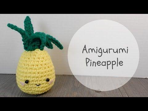 Amigurumi Pineapple Crochet Tutorial   Häkeln
