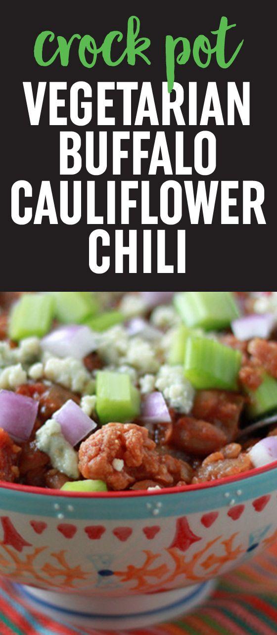 Crock Pot Vegetarian Buffalo Cauliflower Chili Recipe Vegetarian Crockpot Vegetarian Chili Crock Pot Slow Cooker Chili