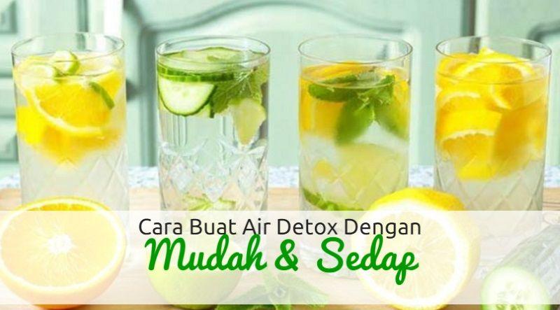 Cara Buat Air Detox Dengan Mudah Dan Sedap Resep Smoothie Resep Makanan Koktail