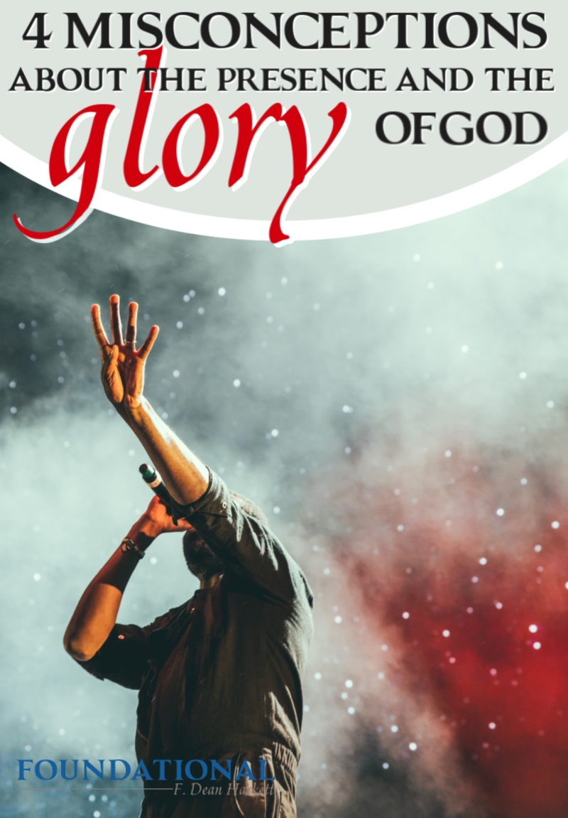 Four Misconceptions About the Presence and the Glory of