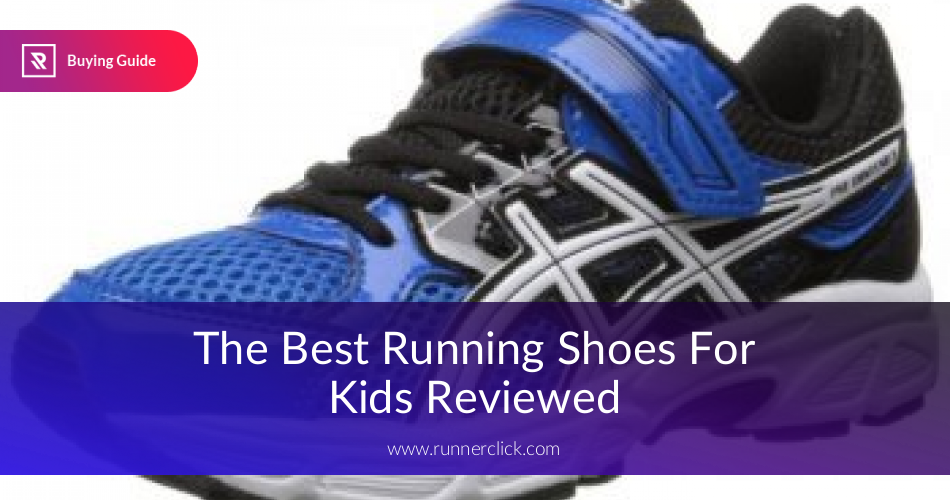 Best Kids Running Shoes Reviewed in