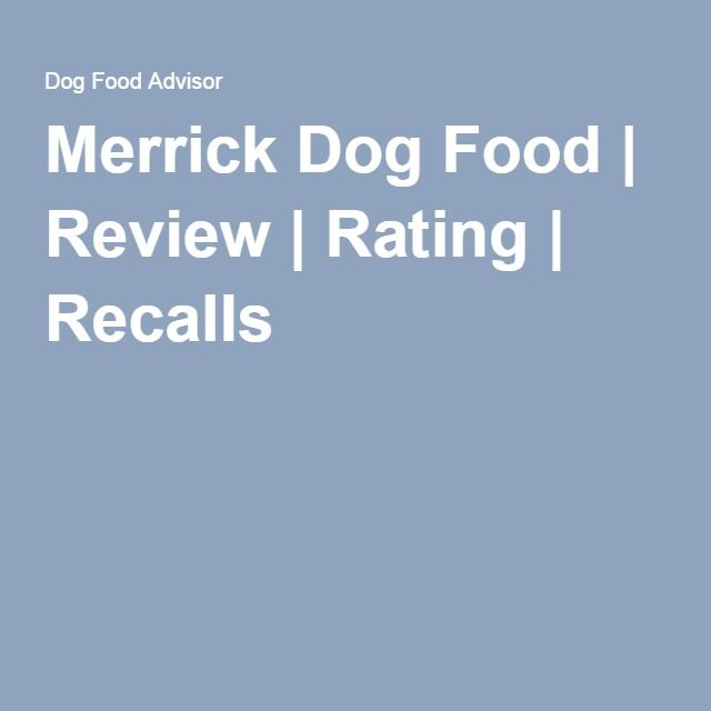 Merrick Dog Food Review Rating Recalls Kirkland Dog Food