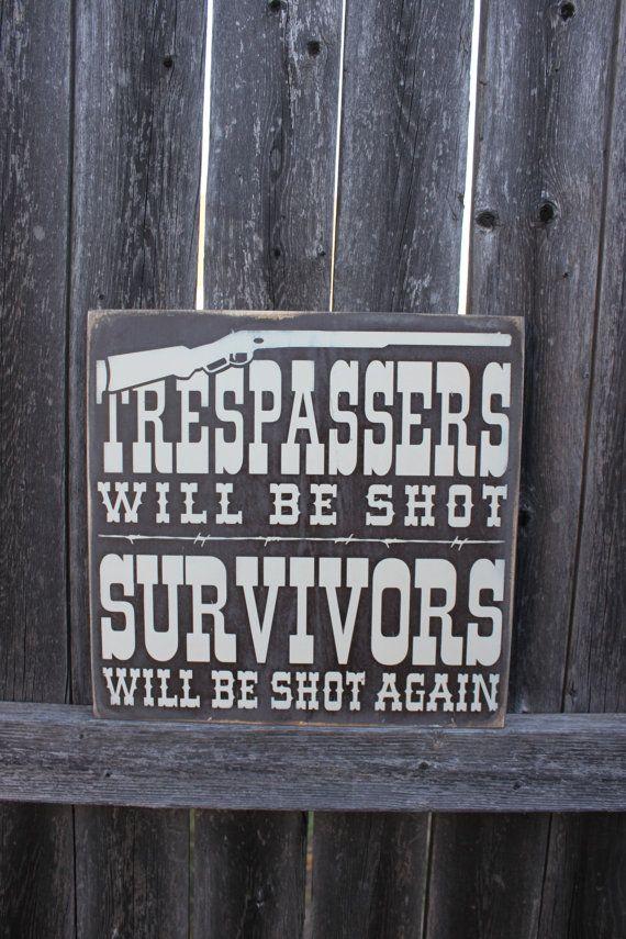 Trespassers Will be Shot Survivors will be