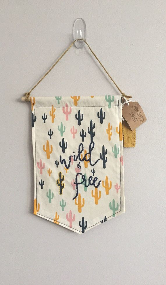 Wild and Free Cloth Banner embroidered on cactus by HookAndHoop