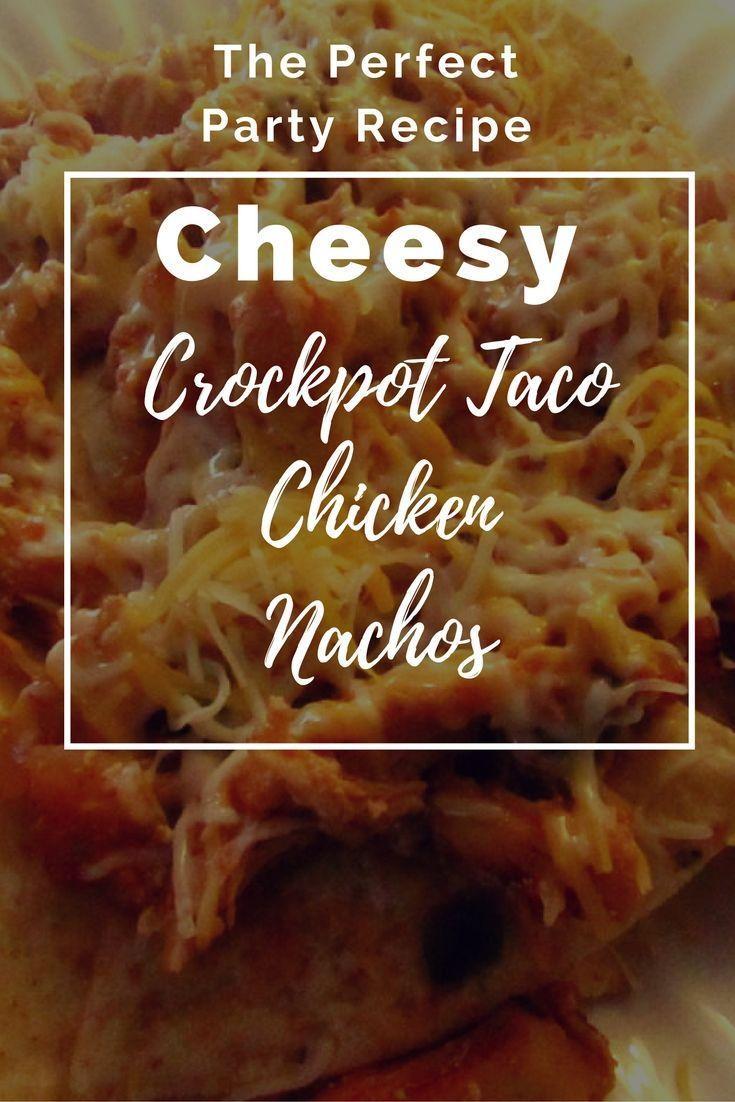 Crockpot taco chicken nachos crock pot tacos best