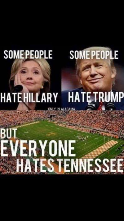 Tennessee Trump Hillary Meme Week 5 Alabama Memes Tennessee Football Memes Alabama Tide