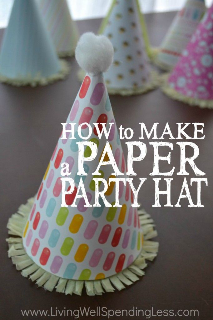 How To Make A Paper Party Hat Party Ideas Diy Party