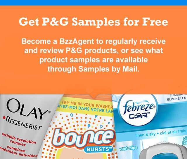 Get PG Samples For Free  Become A Bzzagent To Regularly Receive