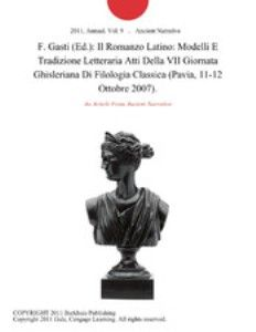 Il romanzo latino : modelli e tradizione letteraria : atti della VII Giornata ghisleriana di filologia classic