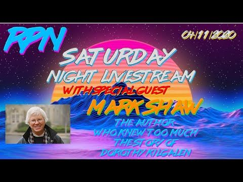 Saturday Night Livestream - Mark Shaw & The Reporter Who Knew Too Much