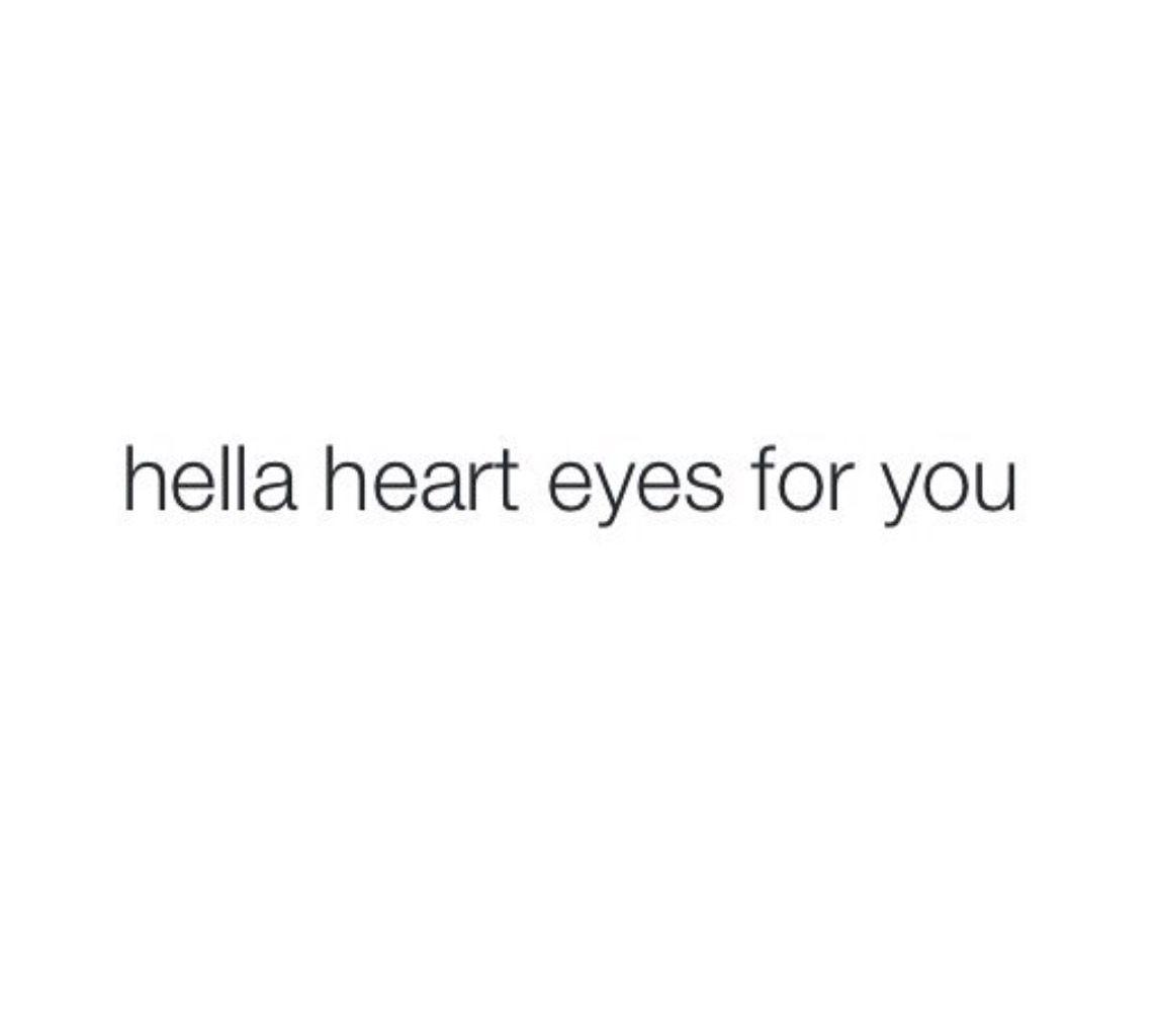 Short Quotes Eyes: Hellla Heart Eyes