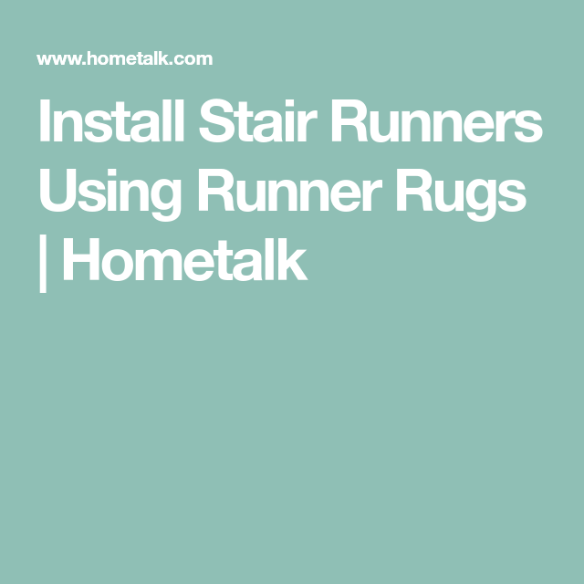 Install Stair Runners Using Runner Rugs