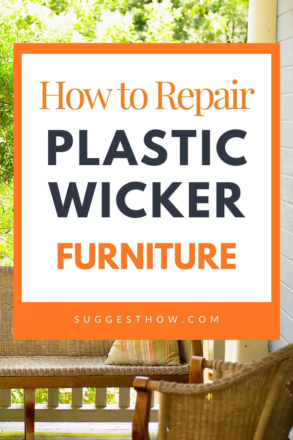 How to Repair Plastic Wicker Furniture – 23 Easy Steps to Fix