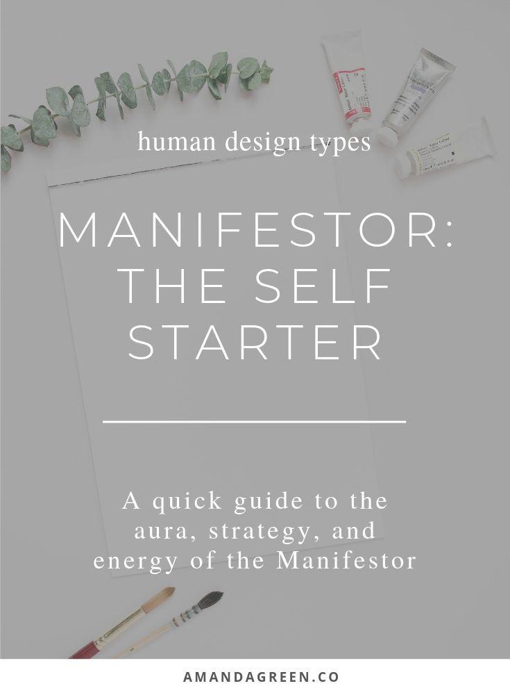 Manifestor: The Self-Starter   Human design, Human design ...