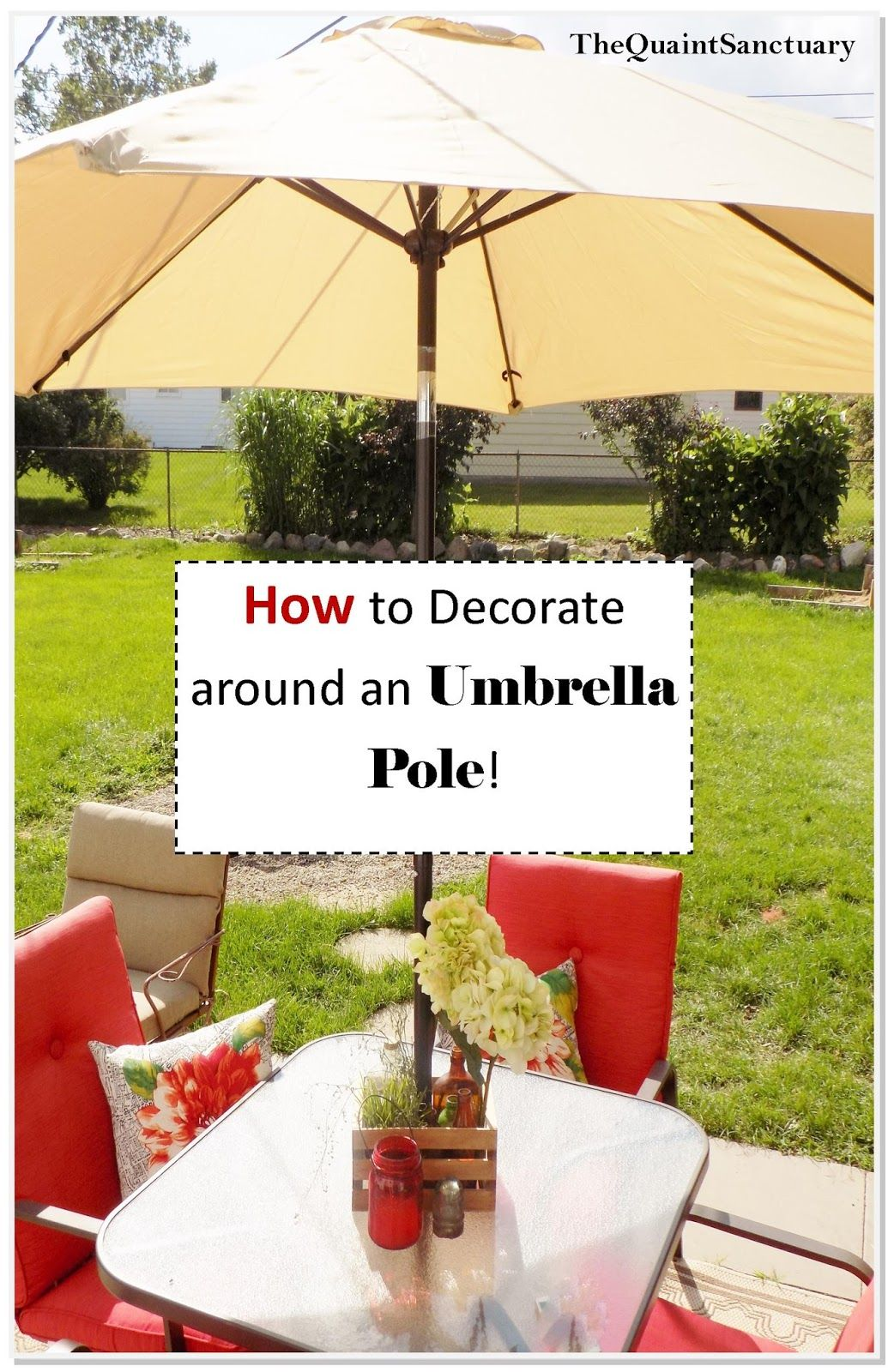 Decorating Around An Umbrella Post Summer Patio Decor Patio Decor Outdoor Patio Decor