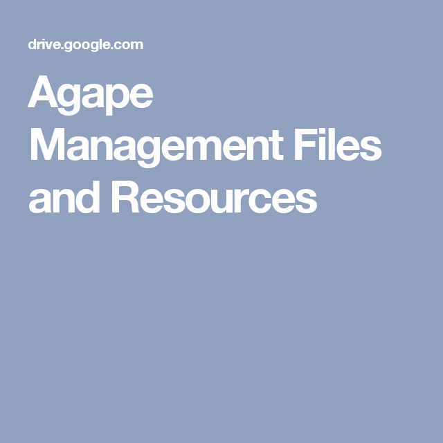 Agape Management Files and Resources