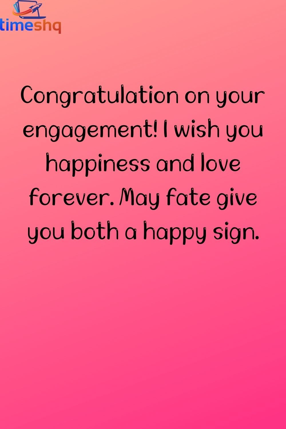 Happy Engagement Wishes In 2021 Anniversary Quotes For Husband Friend Love Quotes Happy Engagement