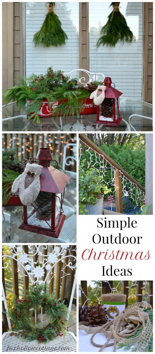 weather resistant outdoor christmas holiday decorating ideas simple affordable sometimes free and easy diy - Simple Outside Christmas Decorating Ideas