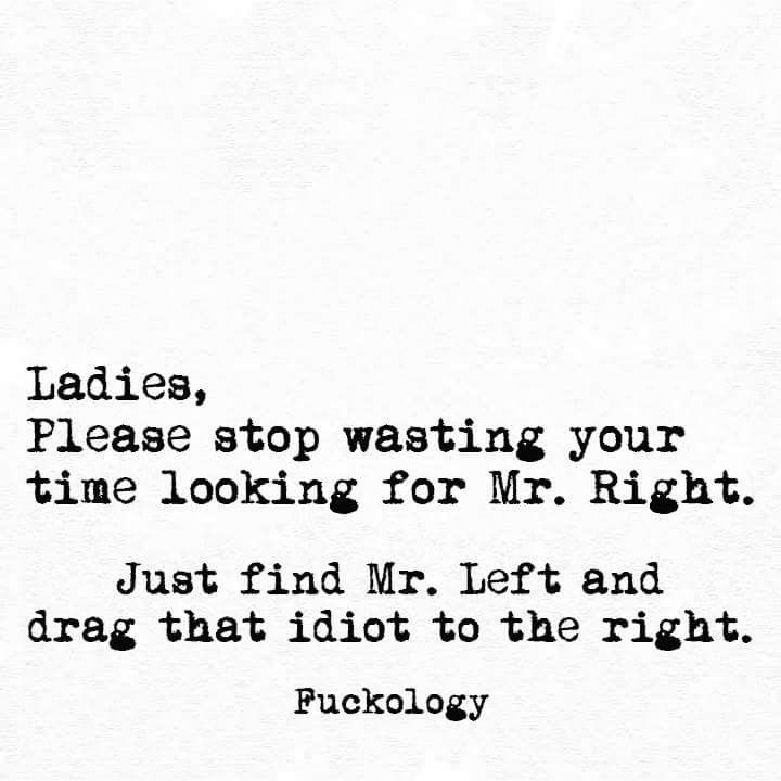 Your Left Prsn Is Right Here Funny Quotes Sarcastic Quotes Funny Quotes Sarcasm