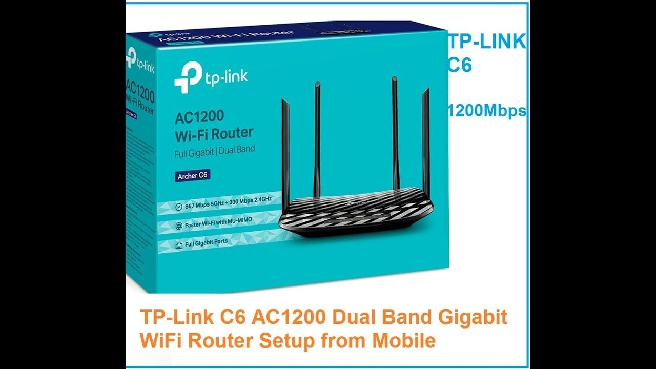 TP Link C6 AC1200 Dual Band Gigabit WiFi Router setup from