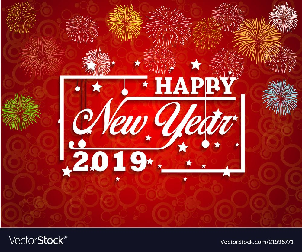 New Year Greeting Card 2019 In 2020 New Year Greeting Cards Happy New Year Greetings New Year Greetings