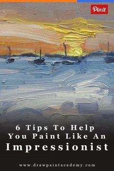 6 Tips To Help You Paint Like An Impressionist Peinture De Paon