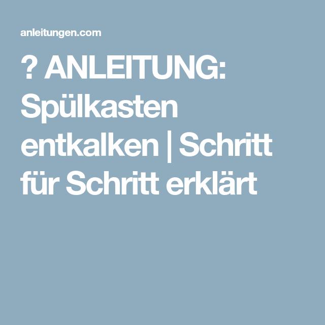 Anleitung Spulkasten Entkalken Spulkasten Entkalken Anleitungen Dachrinne