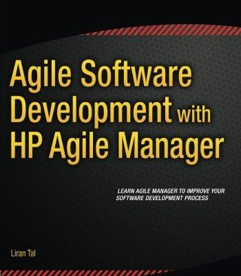 agile software development with hp agile manager pdf - What Is Agile Methodology Pdf