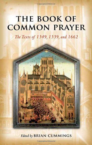 The Book of Common Prayer: The Texts of 1549, 1559, and 1662:Amazon:Books