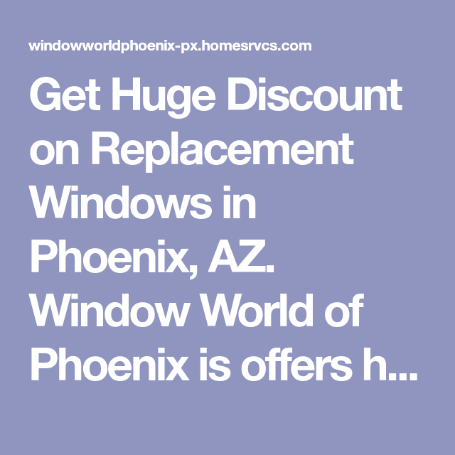 window world phoenix awning get huge discount on replacement windows in phoenix az window world of phoenix is