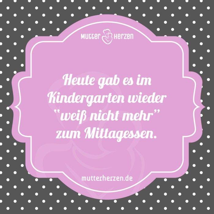Mehr Schöne Sprüche Auf: Www.mutterherzen.de #essen #mittagessen # Kindergarten