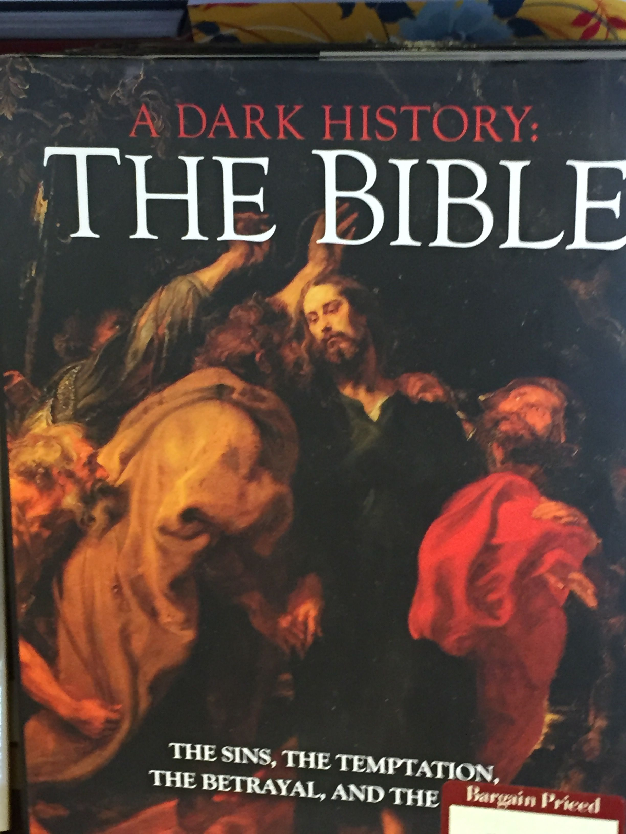 A Dark History: The Bible