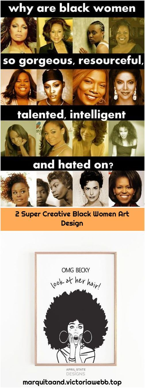 2 Super Creative Black Women Art Design 1. Facts About Black Women Facts About Black Women is creat