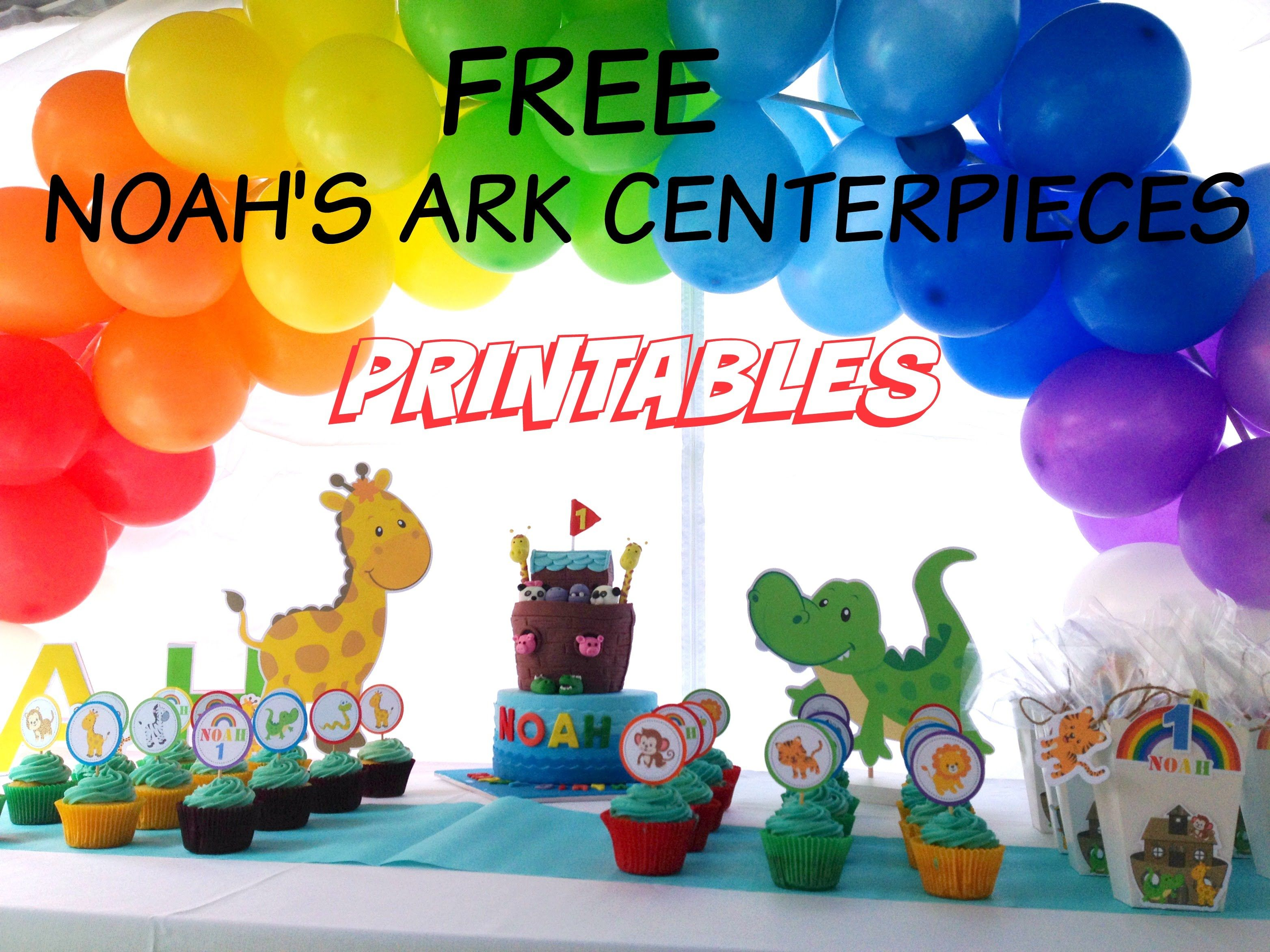 NOAHu0027S ARK CENTERPIECE TABLE DECORATIONS TUTORIAL VIDEO AND FREE PRINTABLES