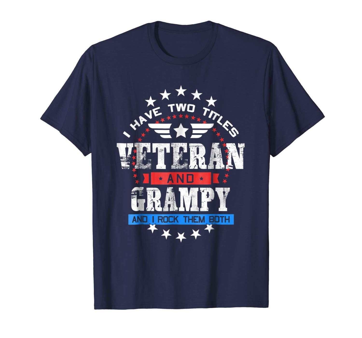 Mens I Have 2 Titles Veteran & Grampy Shirt Veteran Grandpa Gifts #grandpagifts
