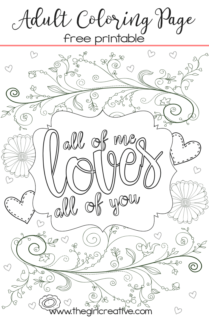 Adult Coloring Page Tips On How To Make Your Own The Girl Creative Love Coloring Pages Free Adult Coloring Pages Free Adult Coloring Printables