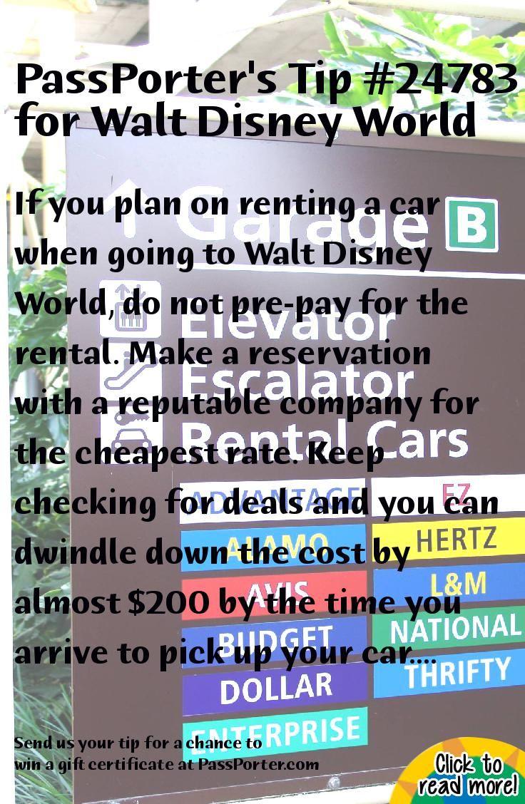 PassPorter.com - Rental Car Savings Tip Tip: If you plan on renting a