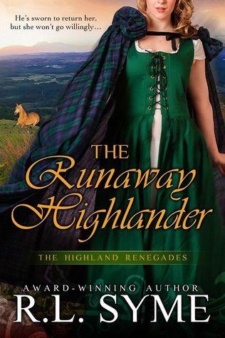 The Runaway Highlander (Highland Renegades #2) by R.L. Syme