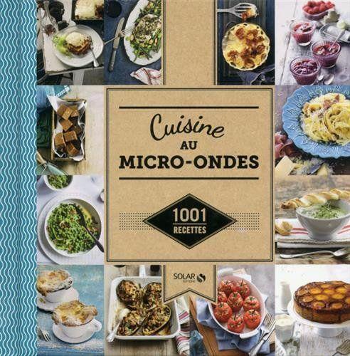 Telecharger Gratuits Cuisine Au Micro Ondes 1001 Recettes