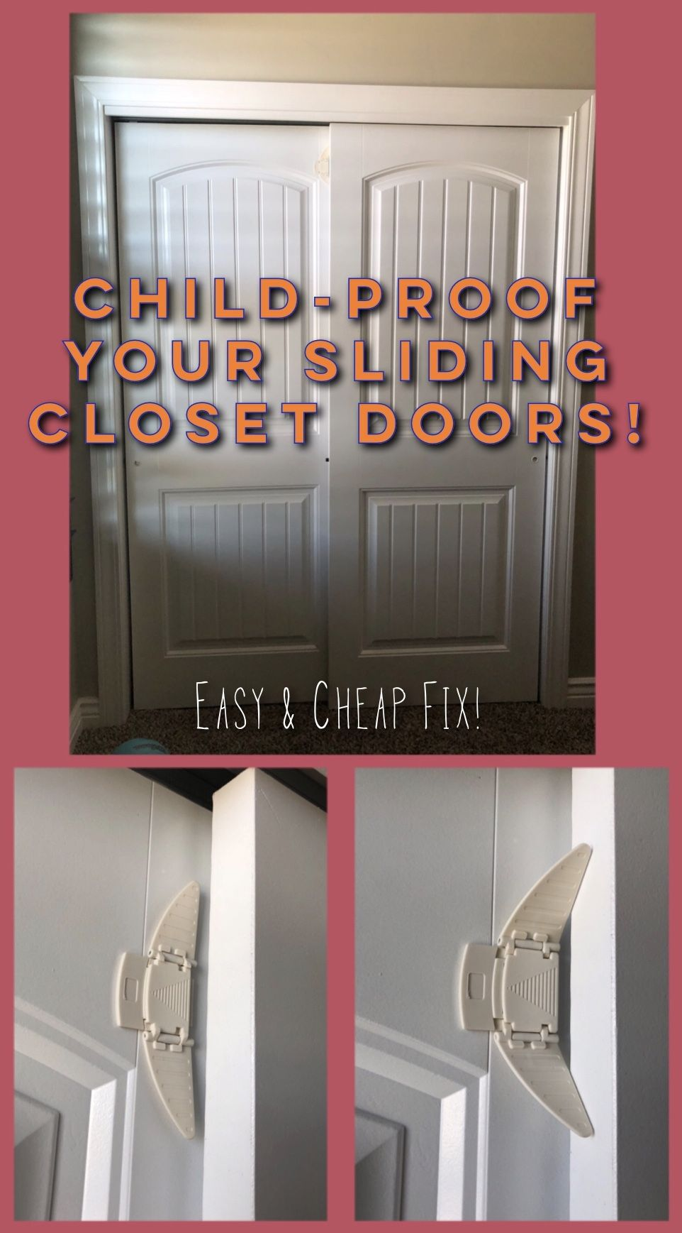 Easy And Cheap Way To Baby Child Proof Sliding Closet Doors In The Bedroom Or Rest Of Home Child Proof Closet Doors Sliding Closet Doors Sliding Cabinet Doors