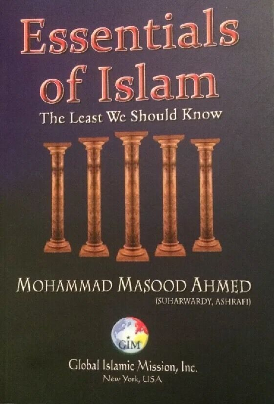 Essentials Of Islam The Least We Should Know By Mohammad Masood Ahmed New Ebay