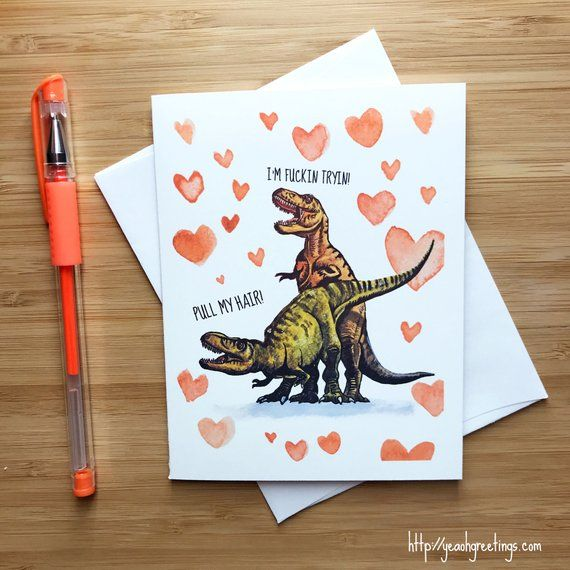 Funny T-Rex Love Card Naughty Sex Card Funny Anniversary